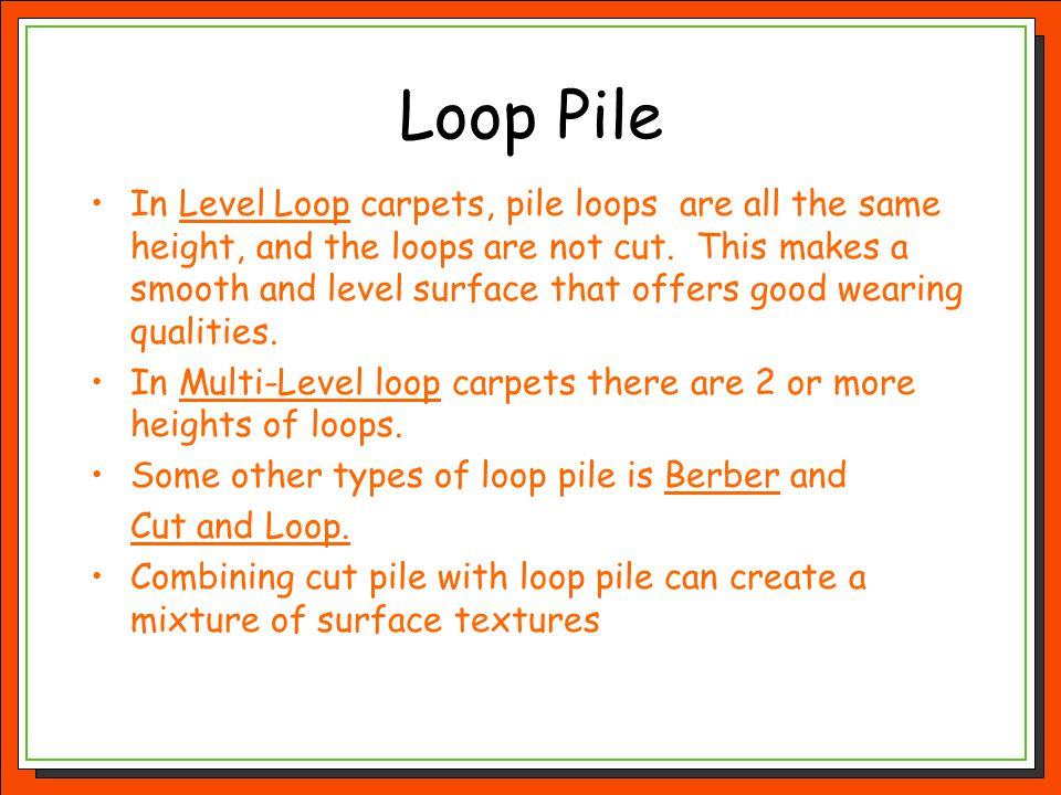 Loop Pile