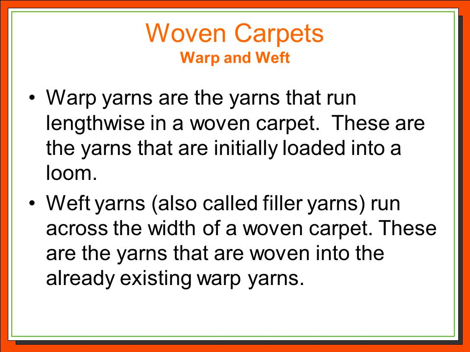 Woven Carpets Warp and Weft