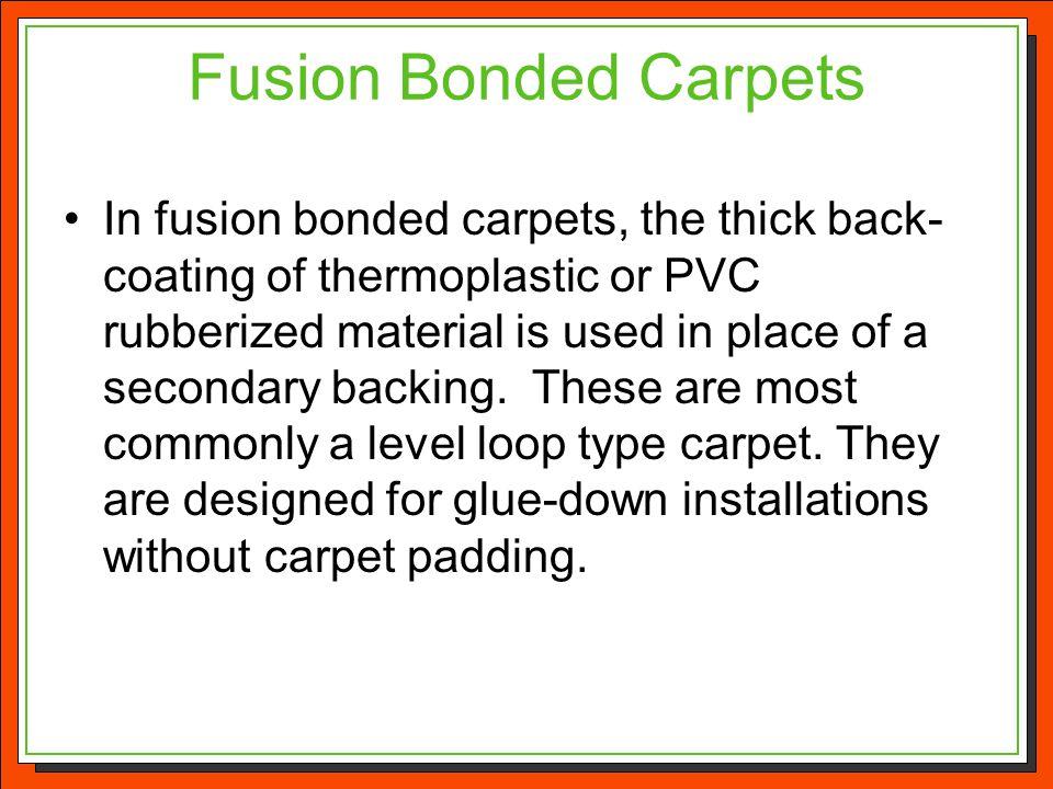 Fusion Bonded Carpets