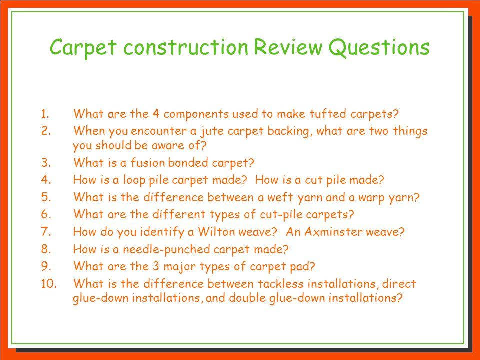 Carpet construction Review Questions