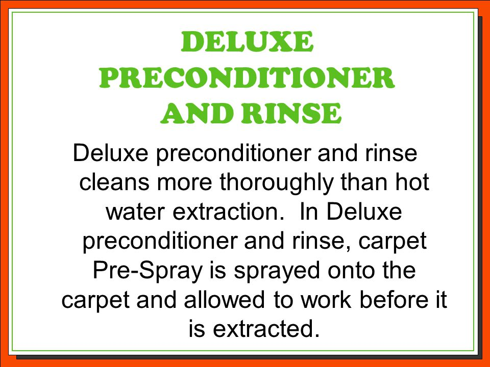 DELUXE PRECONDITIONER AND RINSE