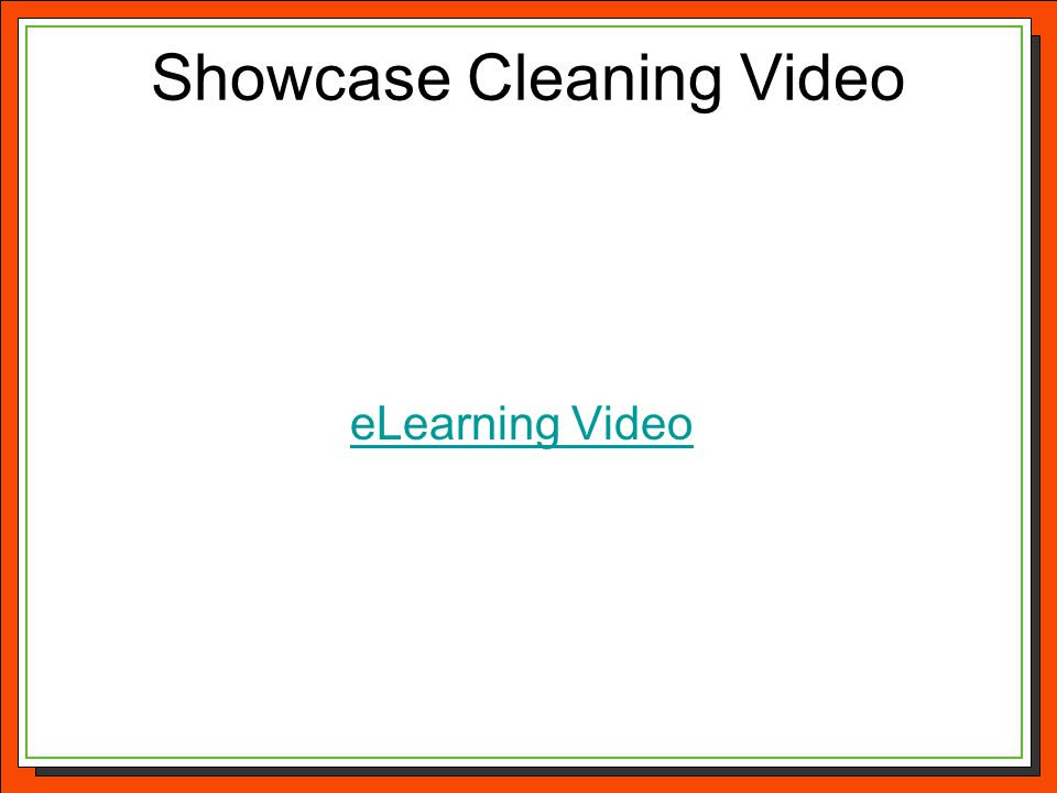 Showcase Cleaning Video