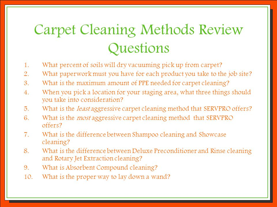 Carpet Cleaning Methods Review Questions