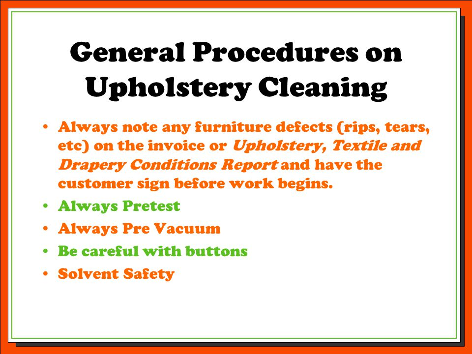 General Procedures on Upholstery Cleaning