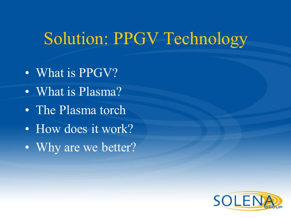 Solution: PPGV Technology