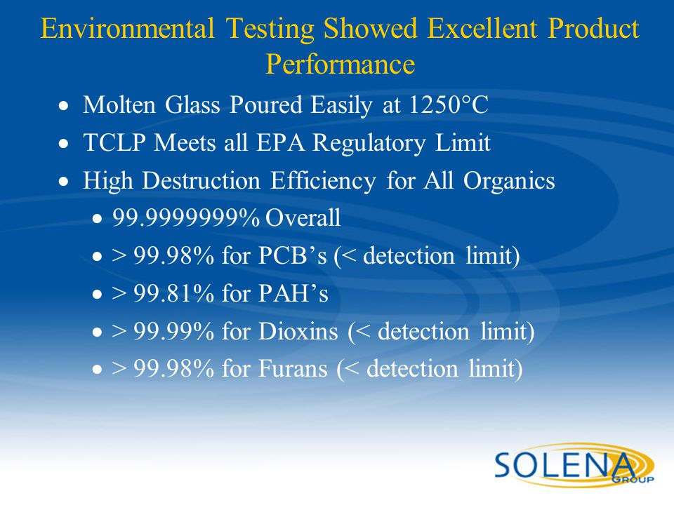 Environmental Testing Showed Excellent Product Performance