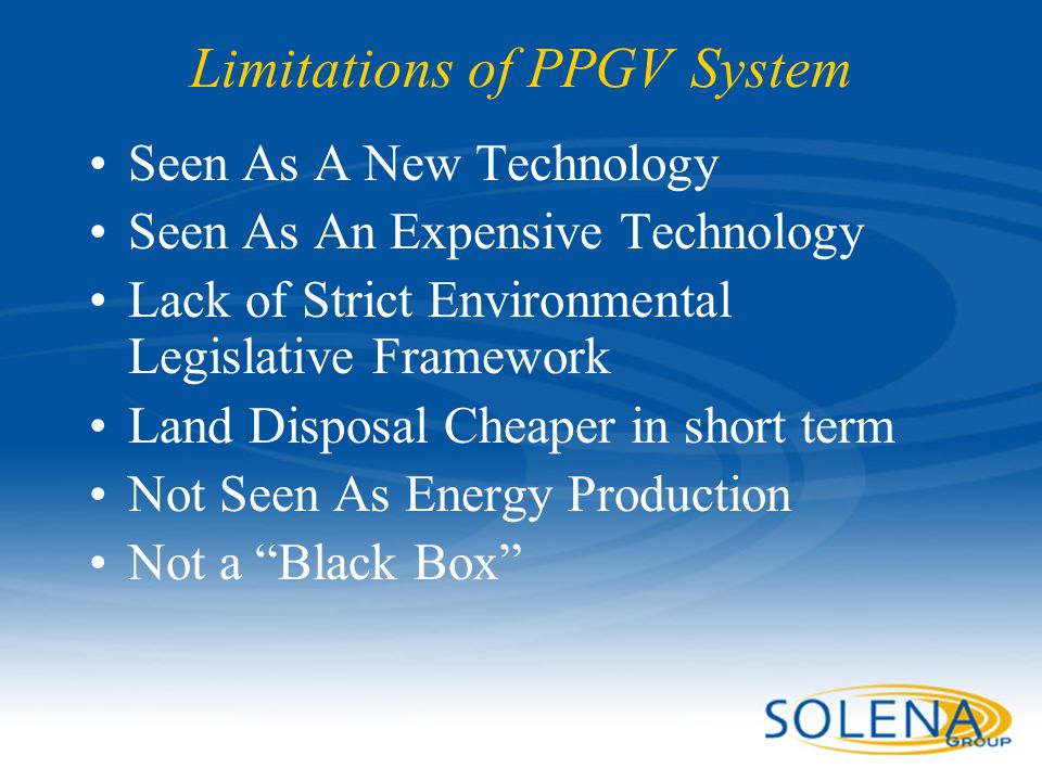 Limitations of PPGV System