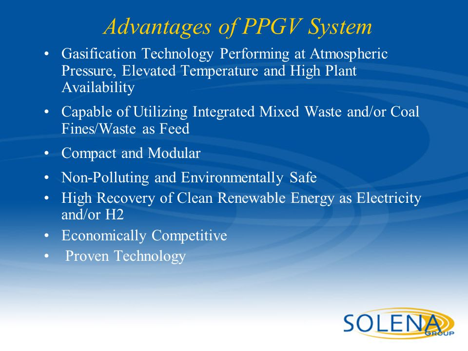 Advantages of PPGV System