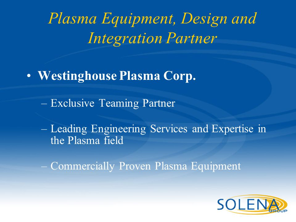 Plasma Equipment, Design and Integration Partner