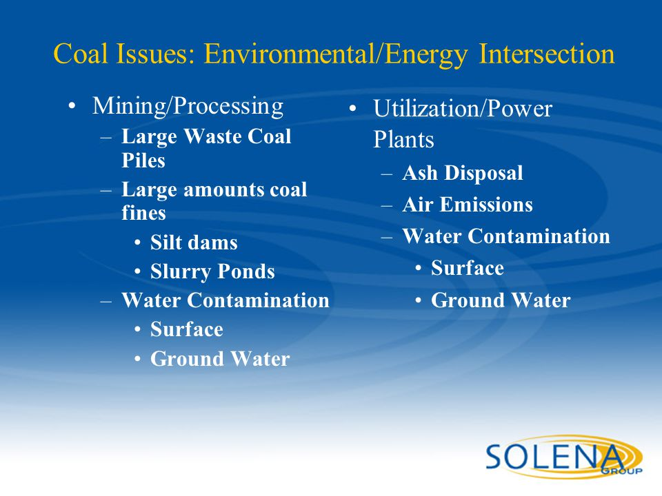 Coal Issues: Environmental/Energy Intersection