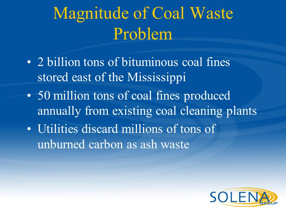 Magnitude of Coal Waste Problem
