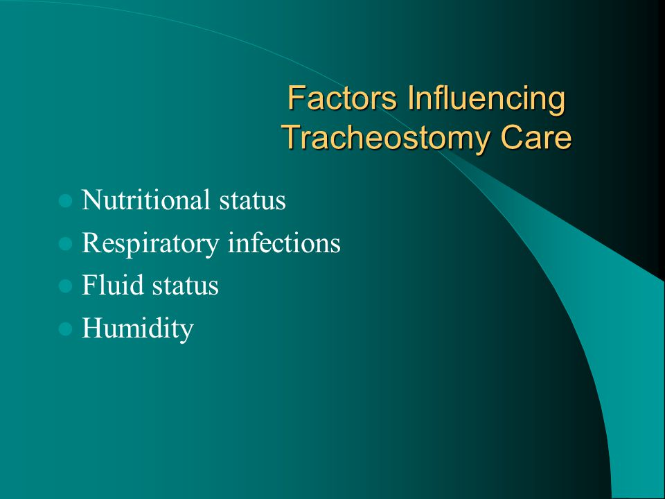 Factors Influencing Tracheostomy Care