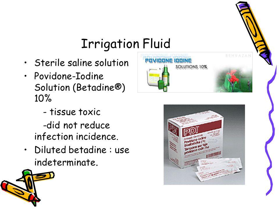 Irrigation Fluid Sterile saline solution