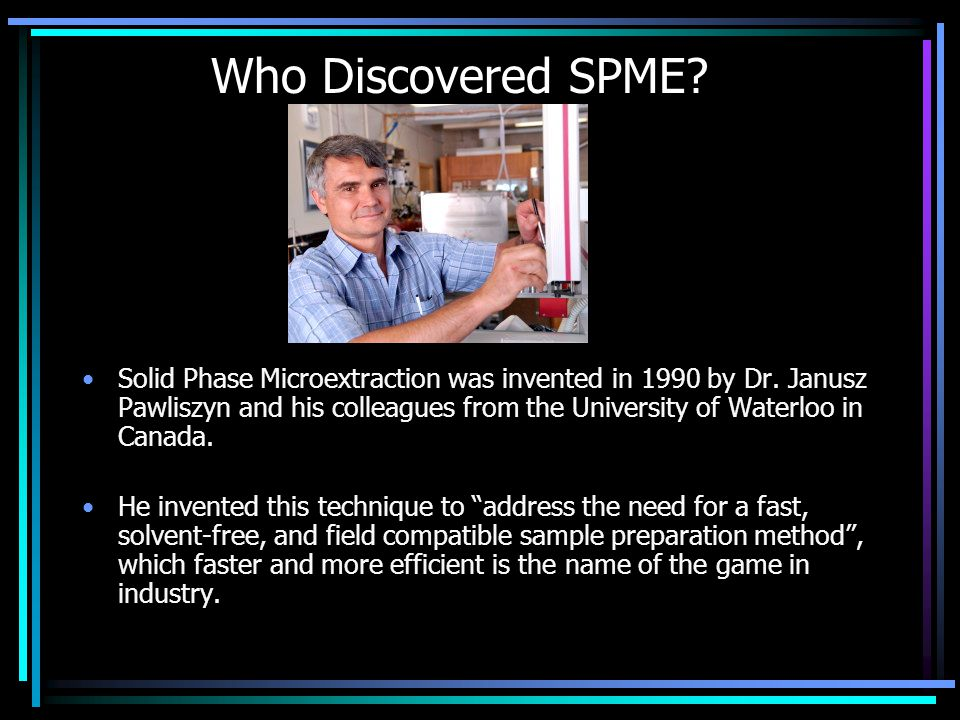 Who Discovered SPME