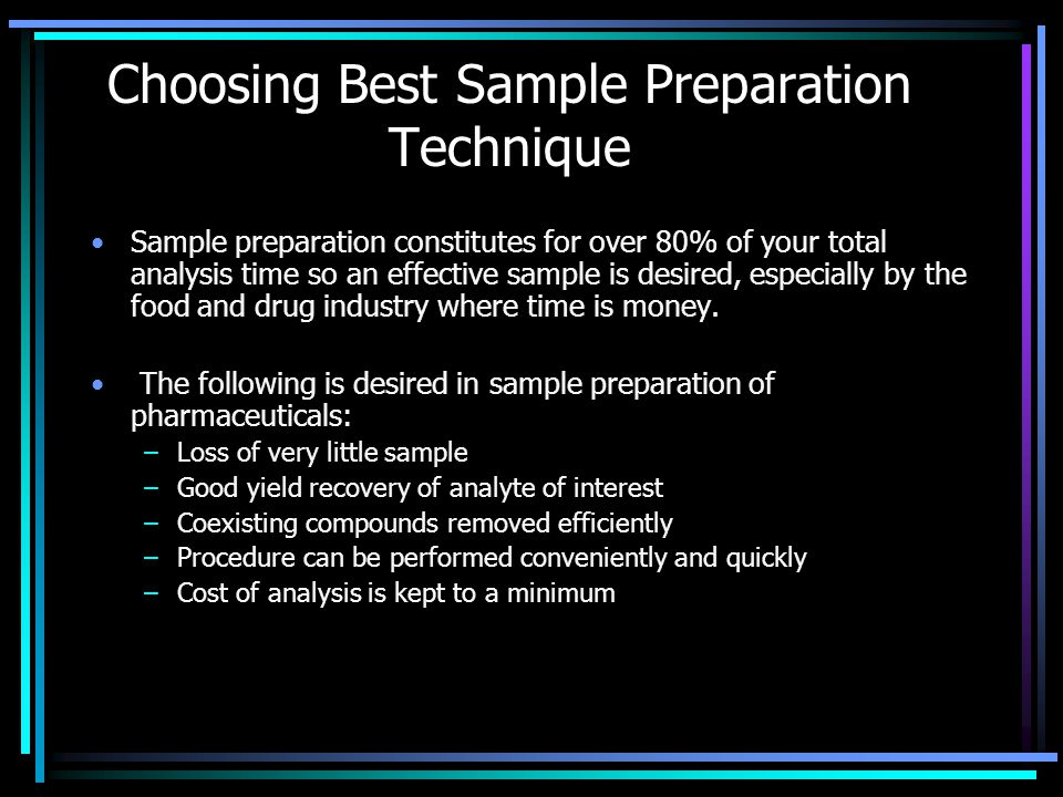 Choosing Best Sample Preparation Technique