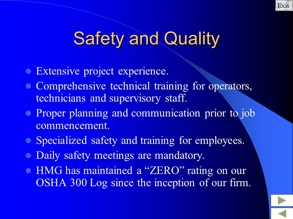 Safety and Quality Extensive project experience.