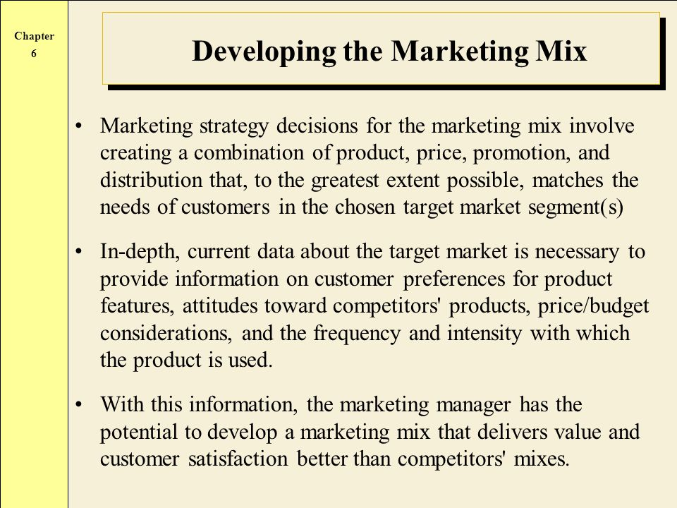 Developing the Marketing Mix