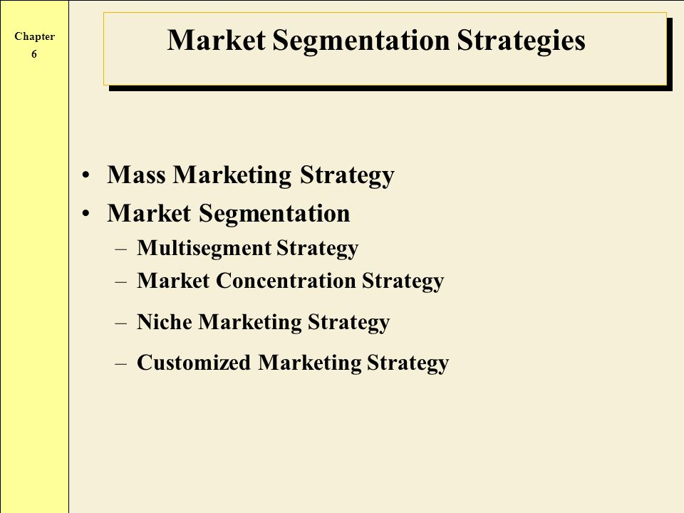 Market Segmentation Strategies