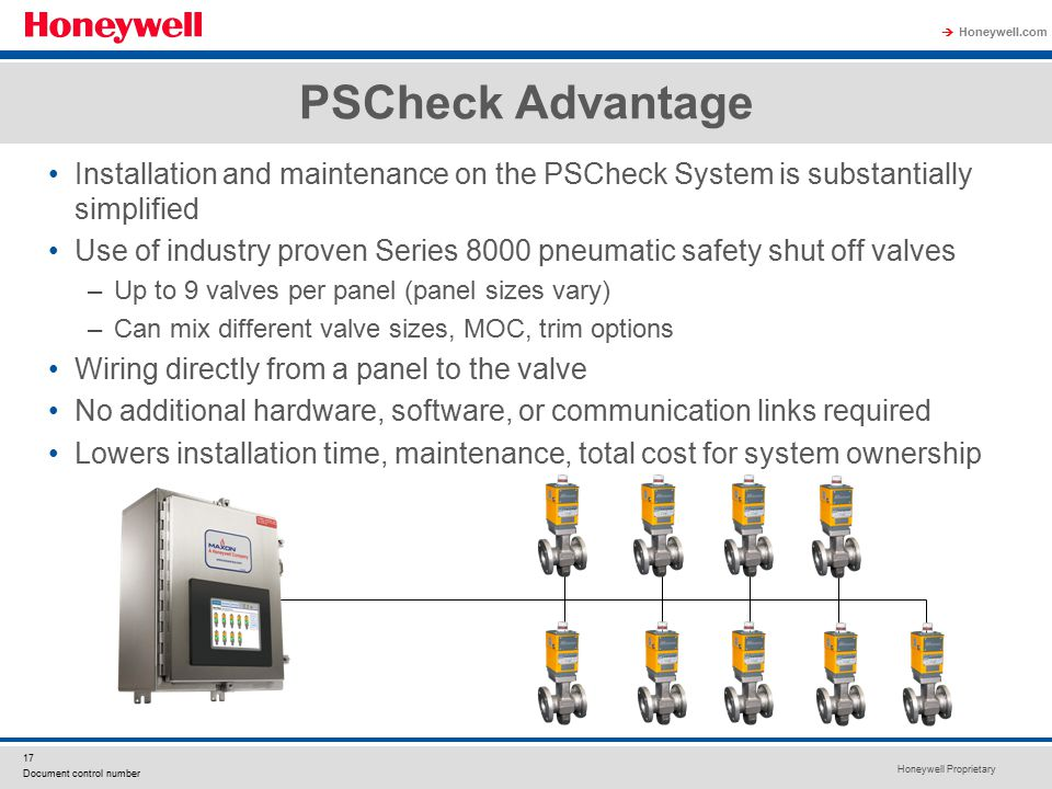 PSCheck Advantage Installation and maintenance on the PSCheck System is substantially simplified.