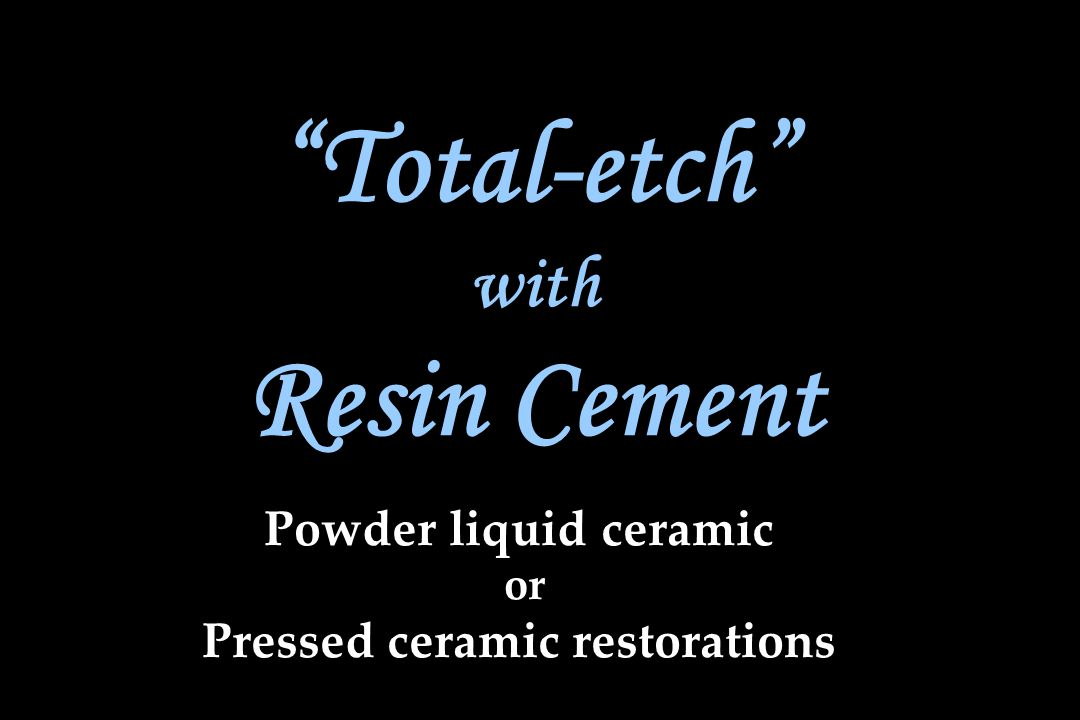 Powder liquid ceramic or Pressed ceramic restorations