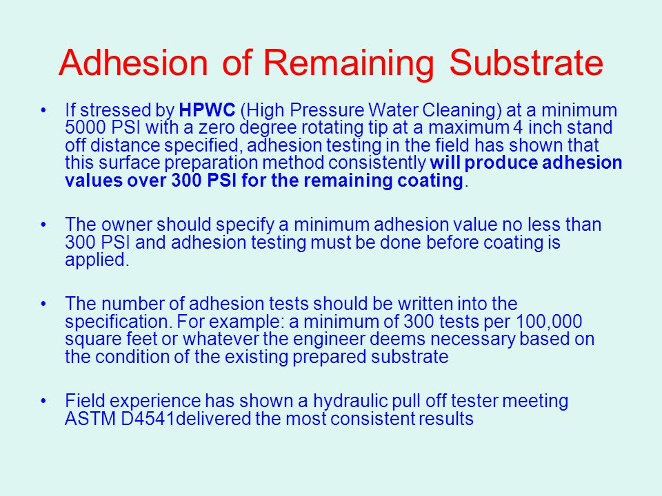 Adhesion of Remaining Substrate