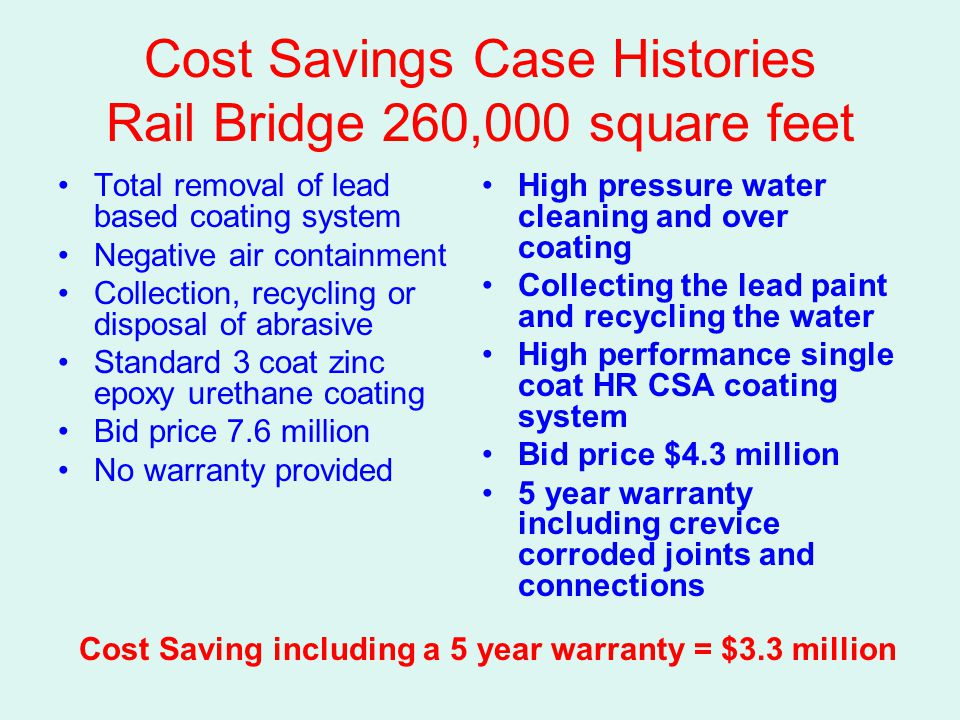 Cost Savings Case Histories Rail Bridge 260,000 square feet