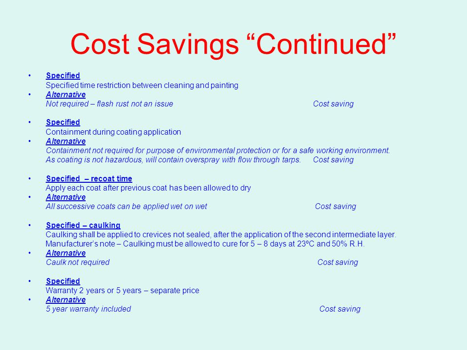 Cost Savings Continued