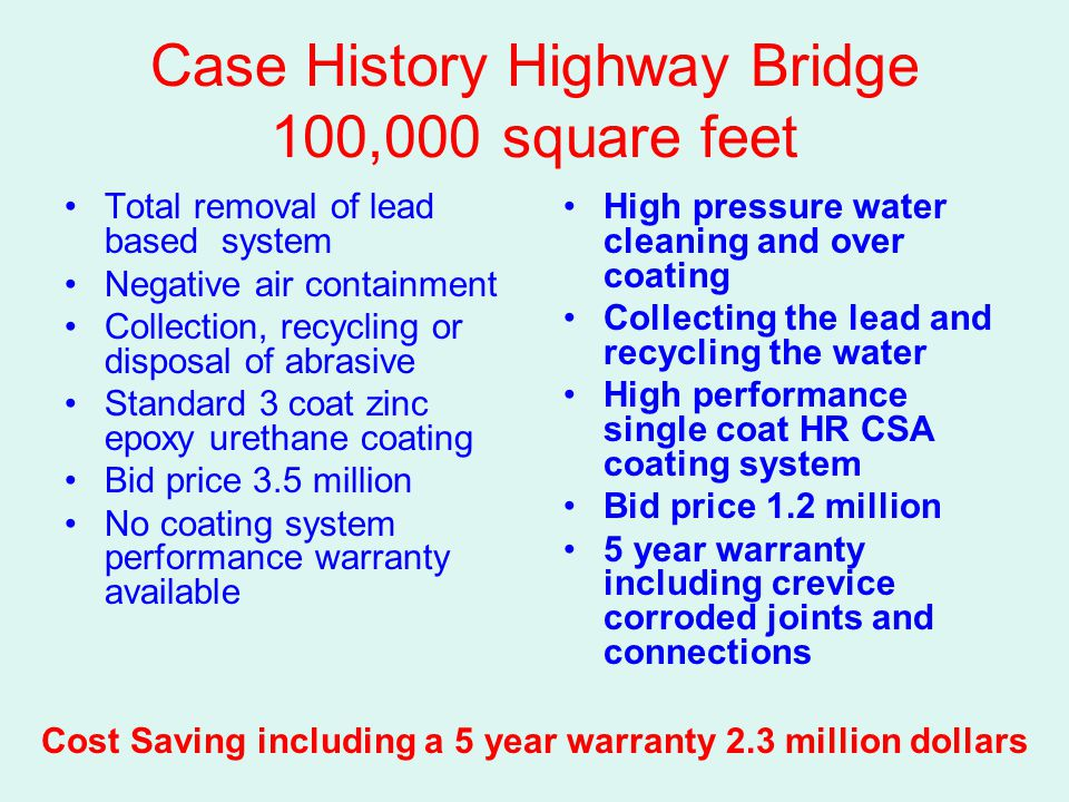Case History Highway Bridge 100,000 square feet
