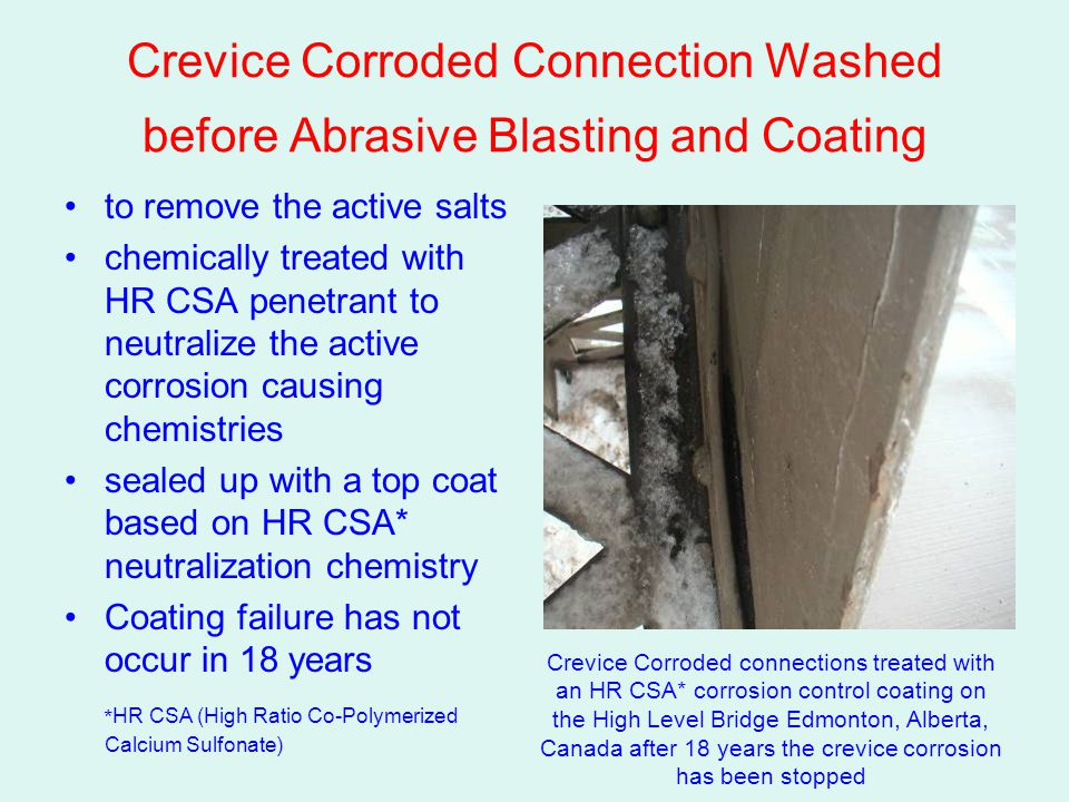 Crevice Corroded Connection Washed before Abrasive Blasting and Coating