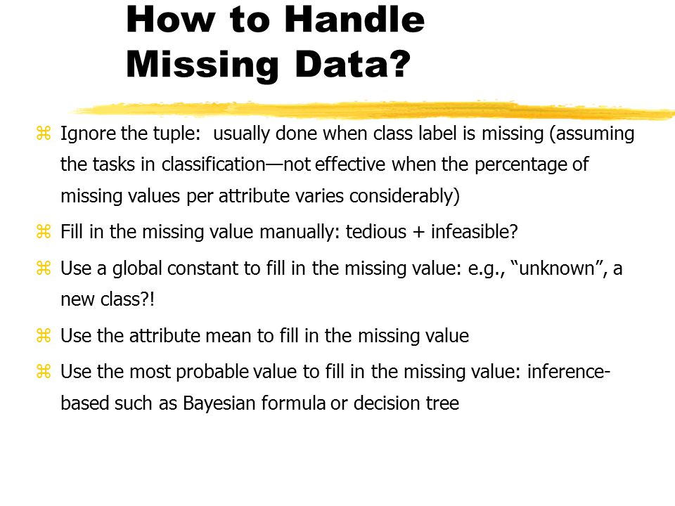 How to Handle Missing Data