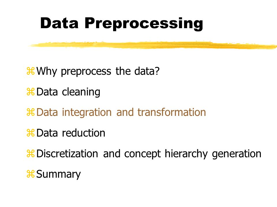 Data Preprocessing Why preprocess the data Data cleaning