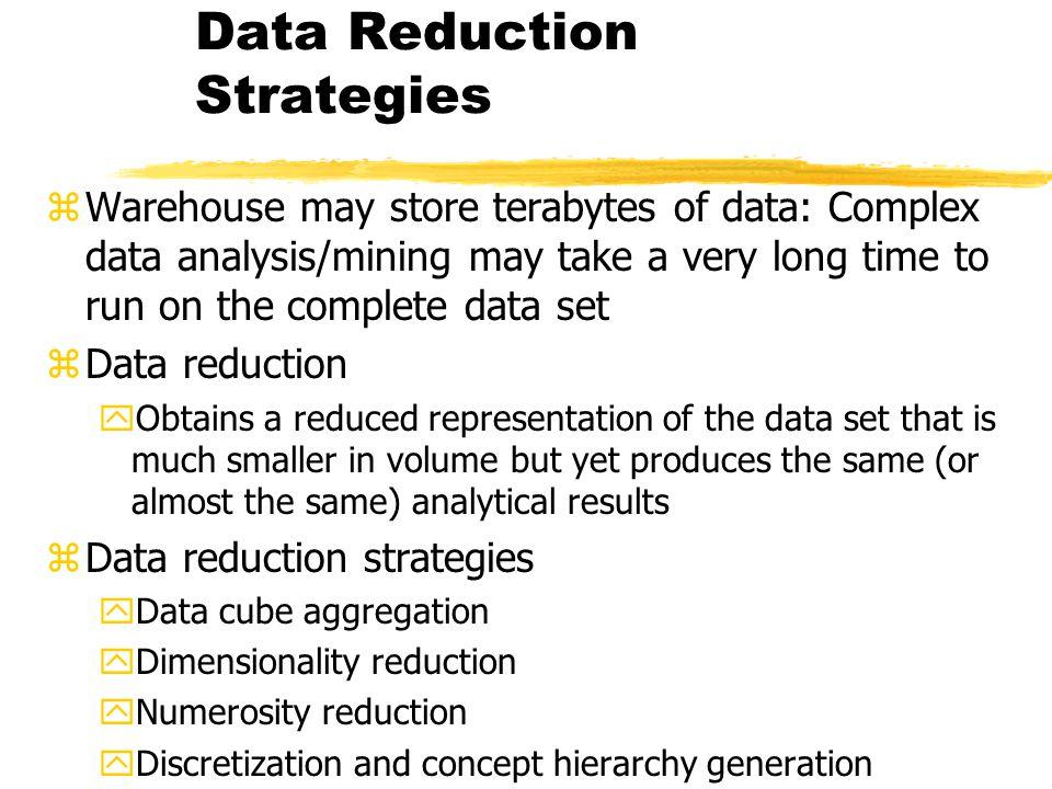 Data Reduction Strategies