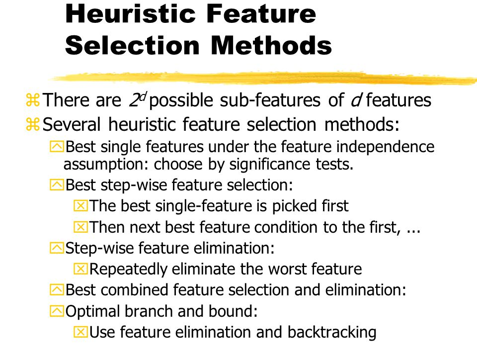Heuristic Feature Selection Methods