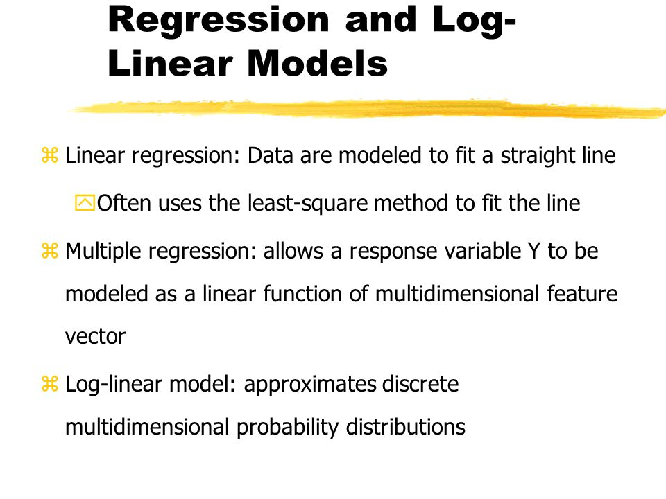 Regression and Log-Linear Models