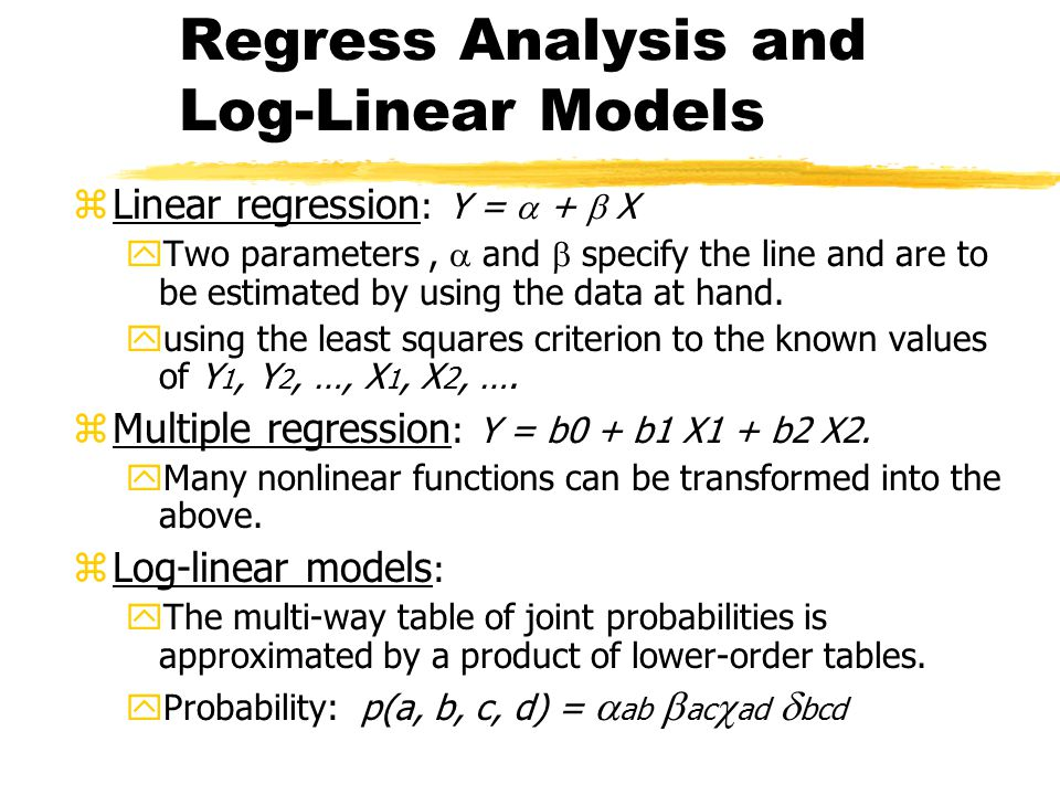 Regress Analysis and Log-Linear Models