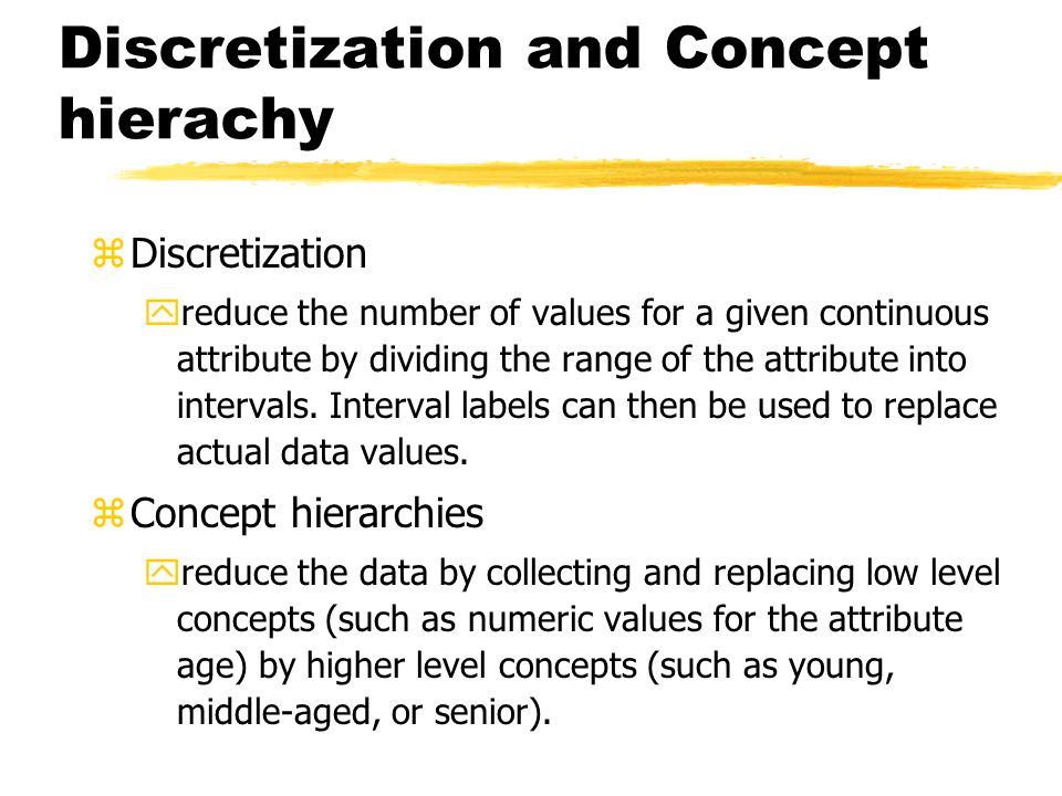 Discretization and Concept hierachy