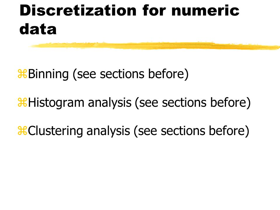 Discretization for numeric data