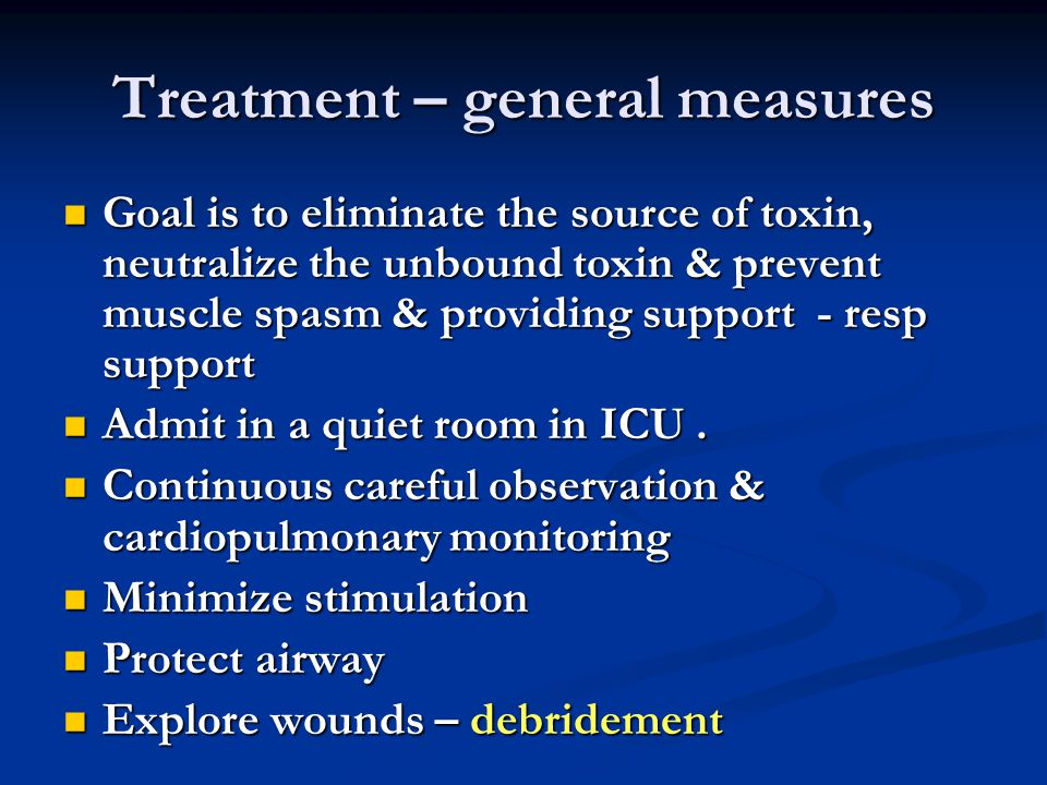 Treatment – general measures