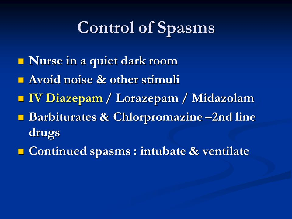Control of Spasms Nurse in a quiet dark room