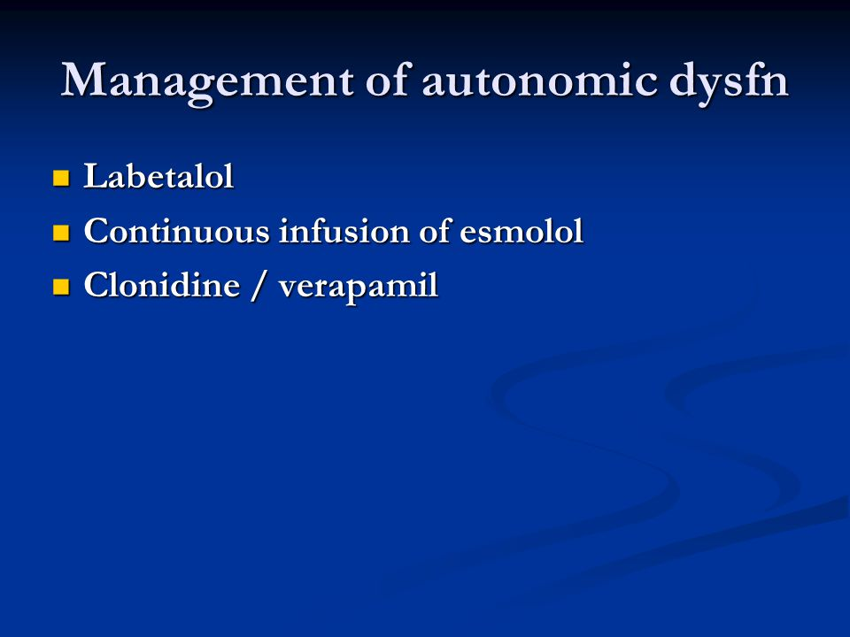 Management of autonomic dysfn