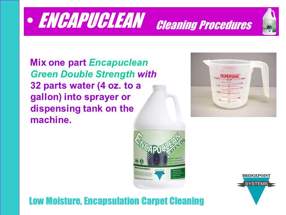 ENCAPUCLEAN Cleaning Procedures