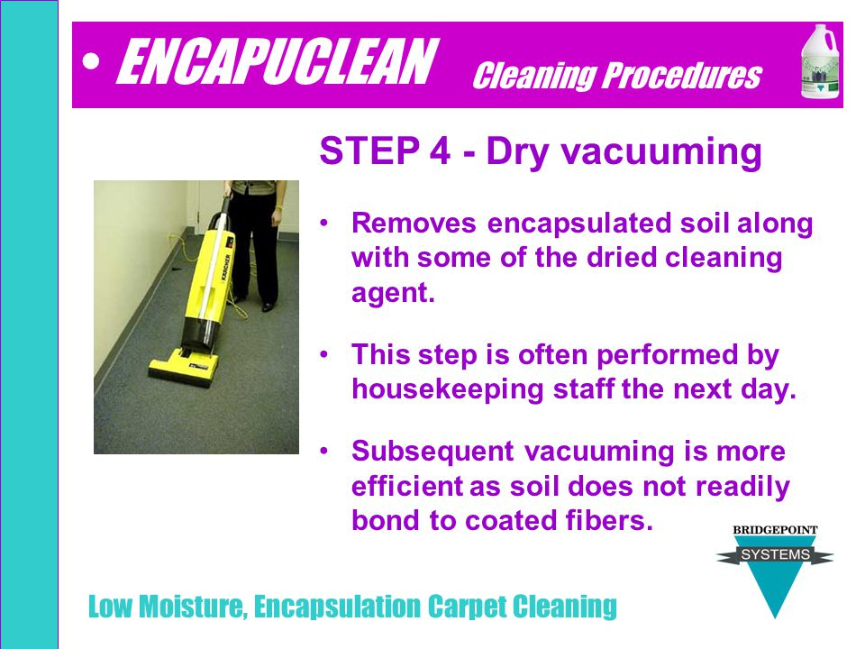 ENCAPUCLEAN STEP 4 - Dry vacuuming Cleaning Procedures