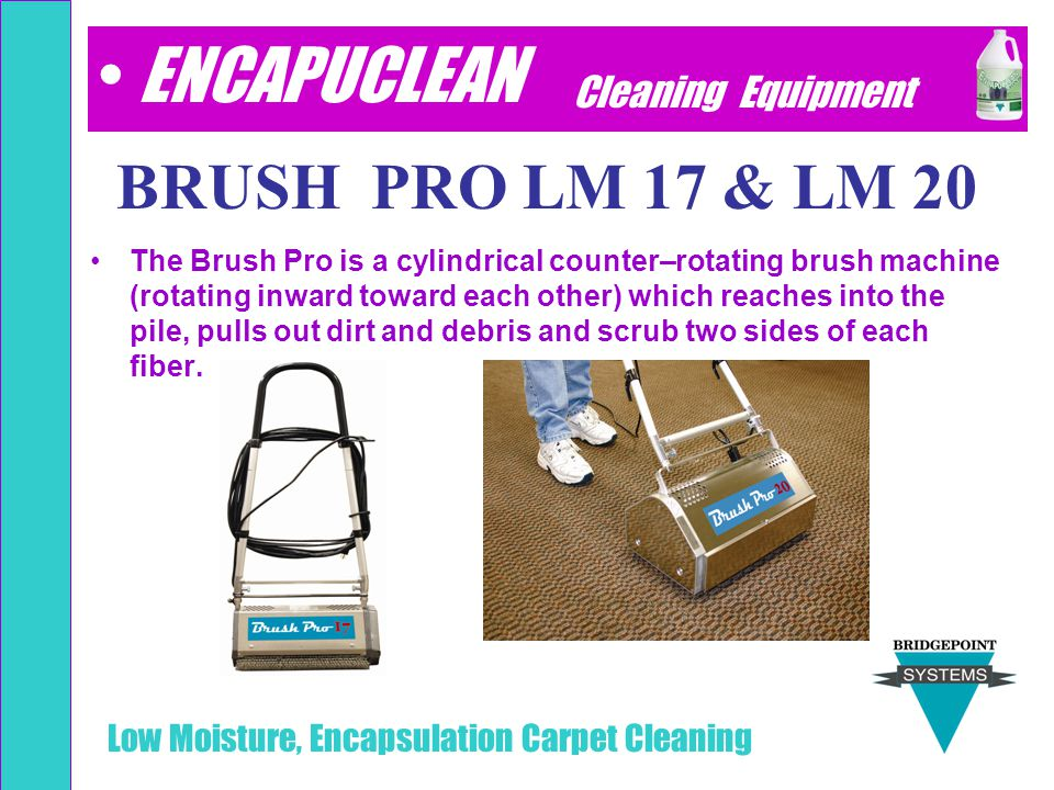 ENCAPUCLEAN BRUSH PRO 17 & 20 BRUSH PRO LM 17 & LM 20
