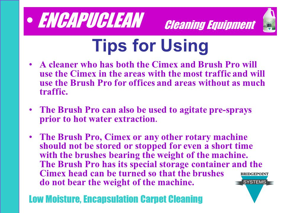ENCAPUCLEAN Tips for Using Cleaning Equipment