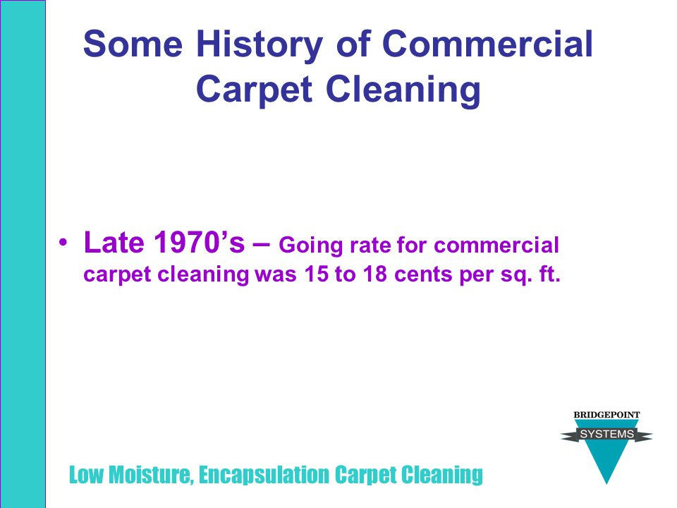 Some History of Commercial Carpet Cleaning