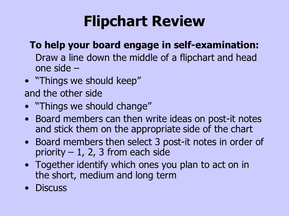 To help your board engage in self-examination: