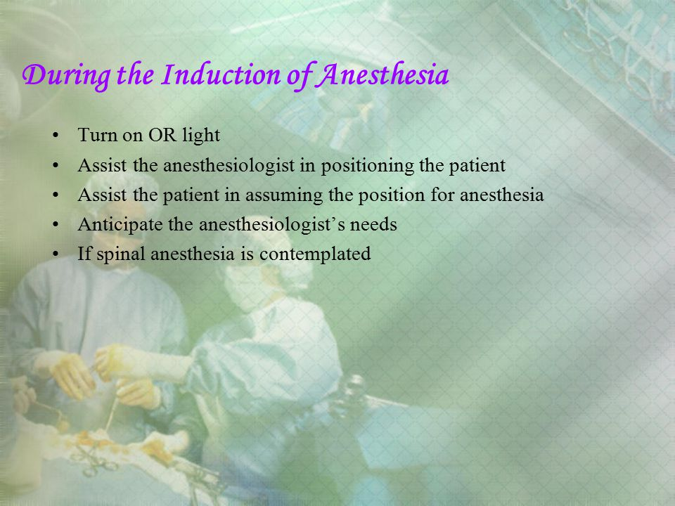 During the Induction of Anesthesia