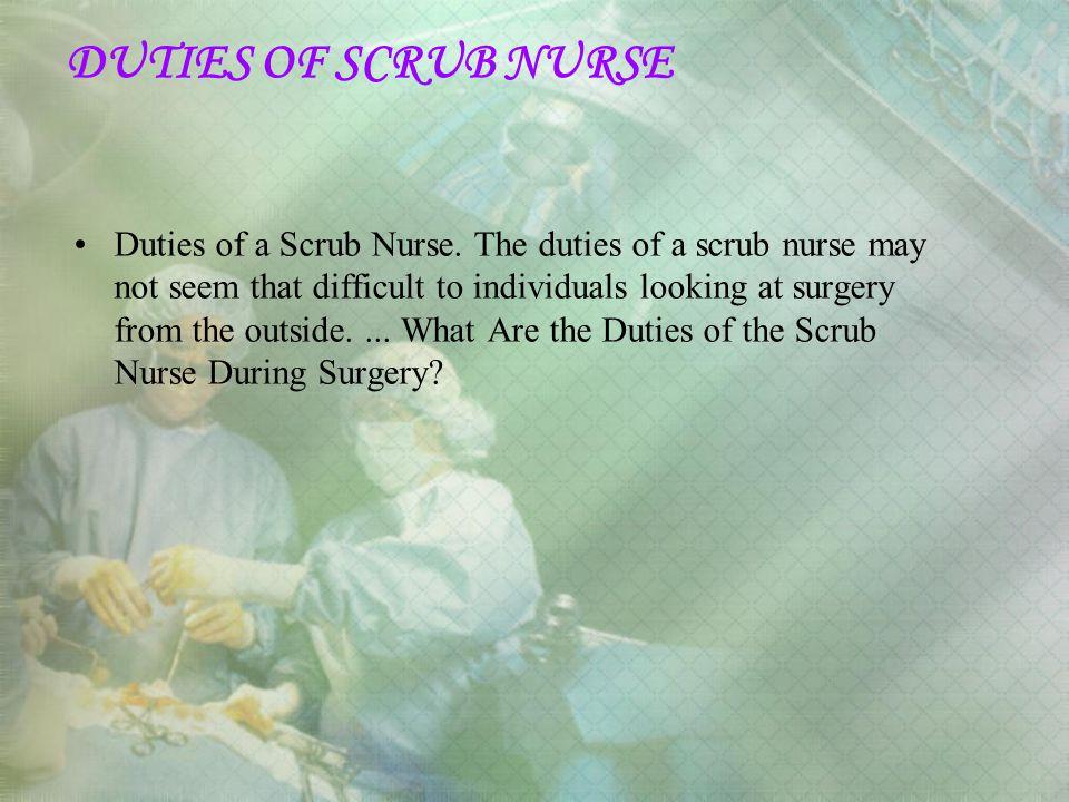 DUTIES OF SCRUB NURSE