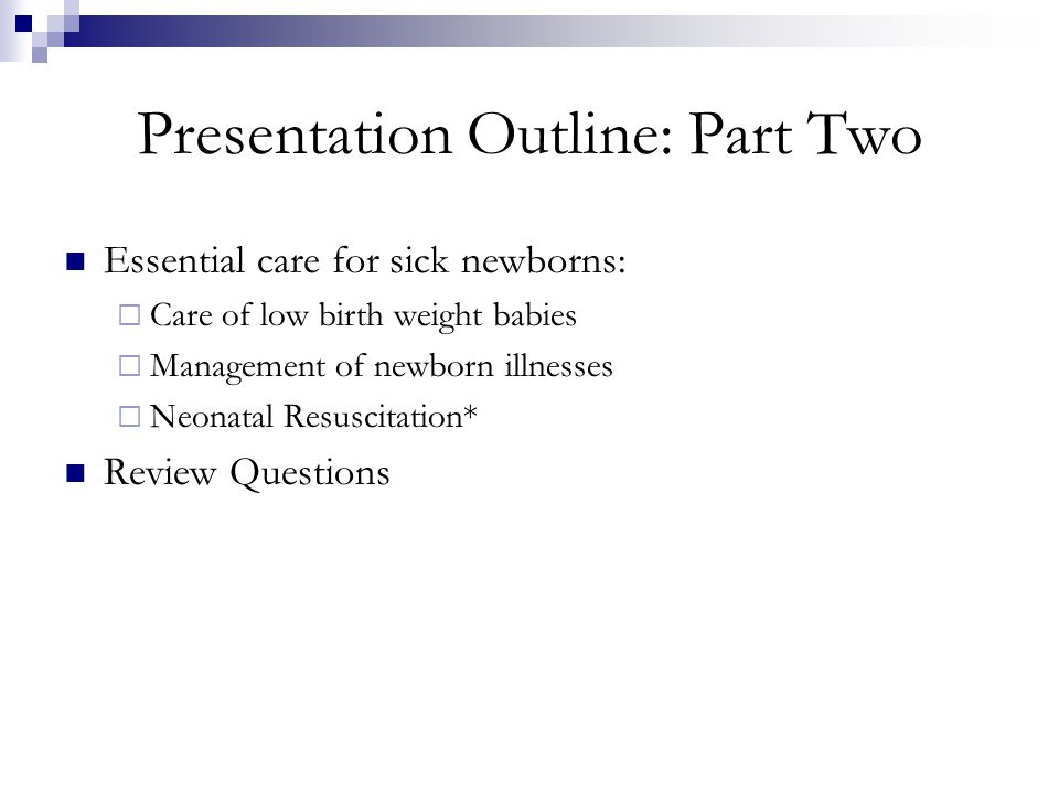 Presentation Outline: Part Two