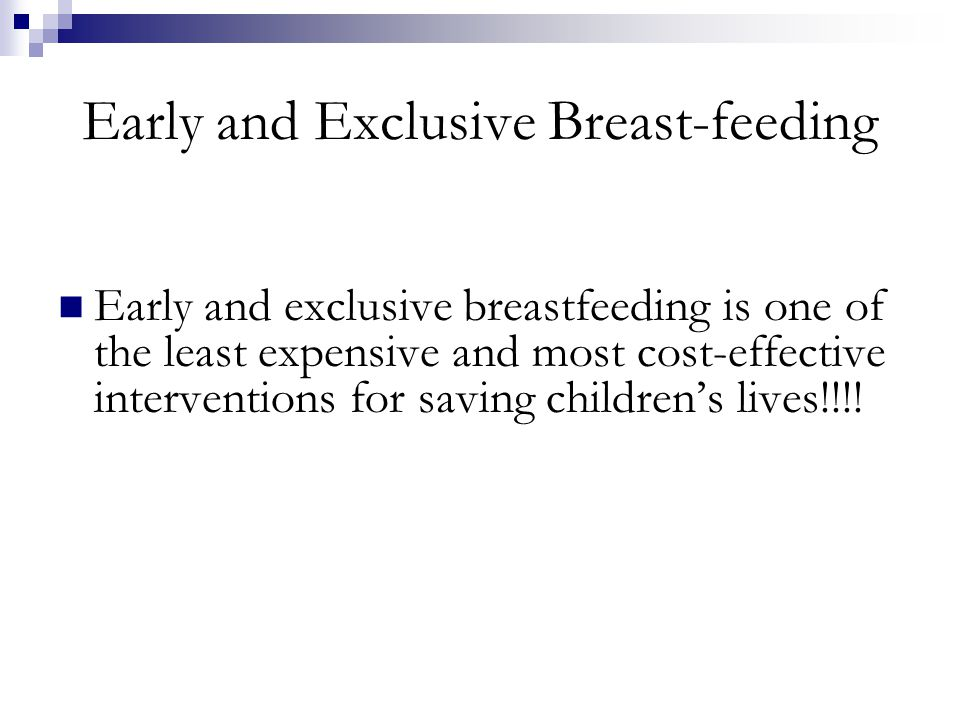 Early and Exclusive Breast-feeding